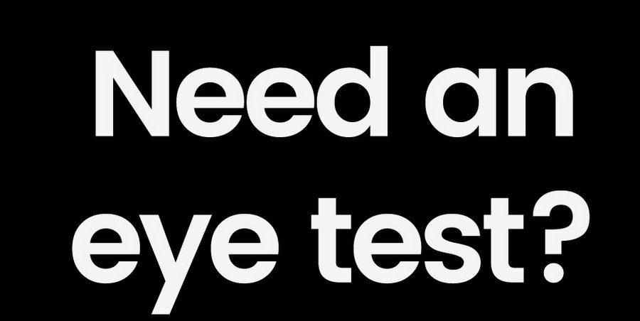 Need an eye test?